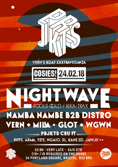 Prjkts presents ≡ Nightwave + Vern's Bday soirée at Cosies in Bristol