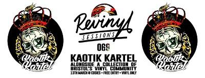 Revinyl Sessions 069 w/ Kaotik Kartel at Cosies in Bristol