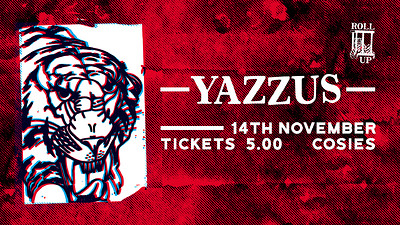 Roll Up: Yazzus W/ Ca$tle, Medis & Sterling at Cosies in Bristol