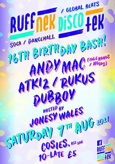 Ruffnek Diskotek 16th Birthday Bash at Cosies in Bristol