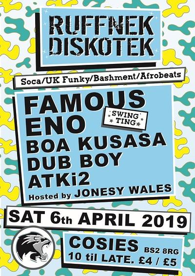 Ruffnek Diskotek ft Famous Eno & Boa Kusasa at Cosies in Bristol