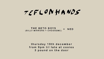 Teflon Hands Christmas Special at Cosies in Bristol