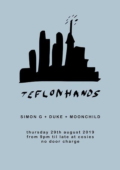 Teflon Hands w/ Simon G at Cosies in Bristol