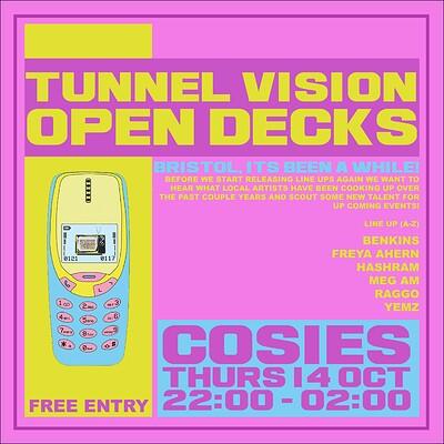 Tunnel Vision Open Decks at Cosies in Bristol