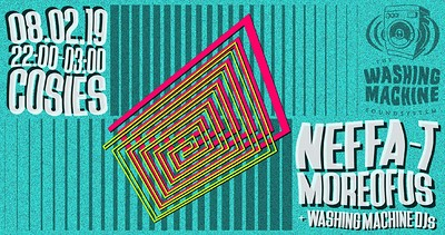 Washing Machine Soundsystem: Neffa T & Moreofus at Cosies in Bristol