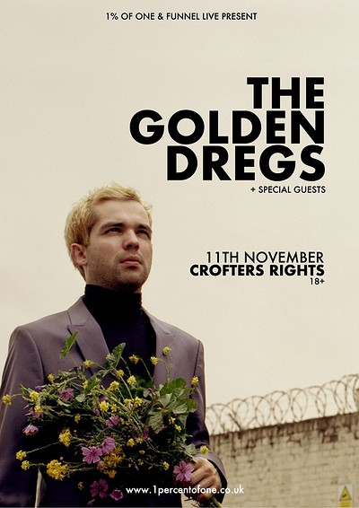 1% & Funnel Live: The Golden Dregs at Crofters Rights in Bristol