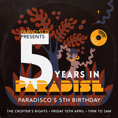 5 YEARS IN PARADISE: PARADISCO'S 5th BIRTHDAY at Crofters Rights in Bristol