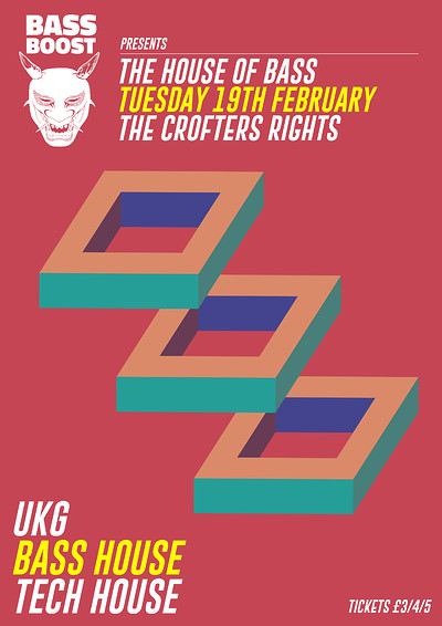 Bass Boost presents: The House of Bass at Crofters Rights in Bristol