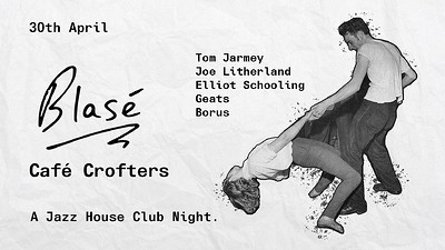 Blasé presents Cafe Crofters at Crofters Rights in Bristol