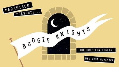 Boogie Knights / PARADISCO at Crofters Rights in Bristol