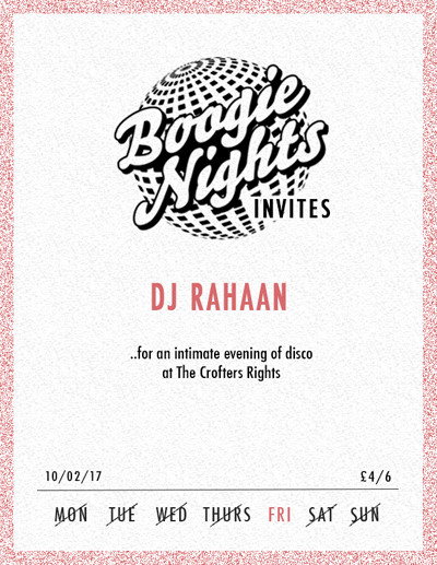 Boogie Nights invites DJ Rahaan at Crofters Rights in Bristol