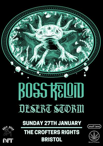 Boss Keloid // Desert Storm // Baron Greenback at Crofters Rights in Bristol