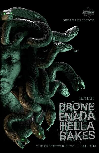 Breach: Drone, Enada, Hella & Bakes  at Crofters Rights in Bristol