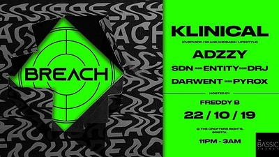 Breach presents: Klinical w/ Adzzy at Crofters Rights in Bristol