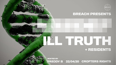 Breach Presents: TBA & Ill Truth at Crofters Rights in Bristol