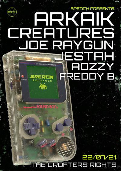 Breach Reloaded: Arkaik, Creatures & Joe Raygun  at Crofters Rights in Bristol
