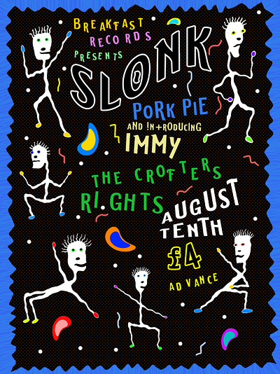 Breakfast Presents: SLONK, Pork Pie & Immy at Crofters Rights in Bristol