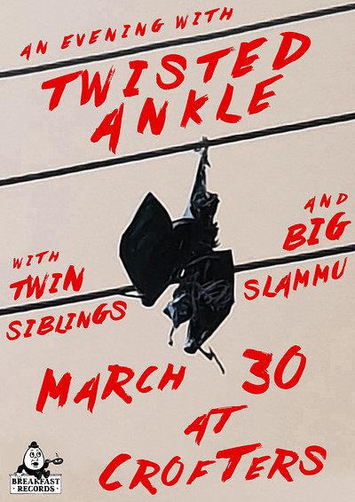 Breakfast Presents: Twisted Ankle, Big Slammu & Tw at Crofters Rights in Bristol