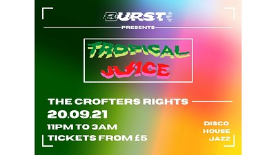 Burst Presents: House, Disco and Jazz at Crofters Rights in Bristol