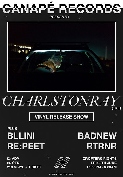 Canapé Presents CHARLSTONRAY (Vinyl Release Party) at Crofters Rights in Bristol