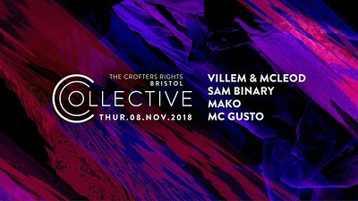 Collective - 8 November at Crofters Rights in Bristol