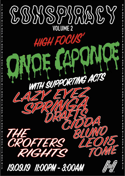 Conspiracy: ONOE CAPONOE-LAZY EYEZ-SPRINGA + MORE at Crofters Rights in Bristol