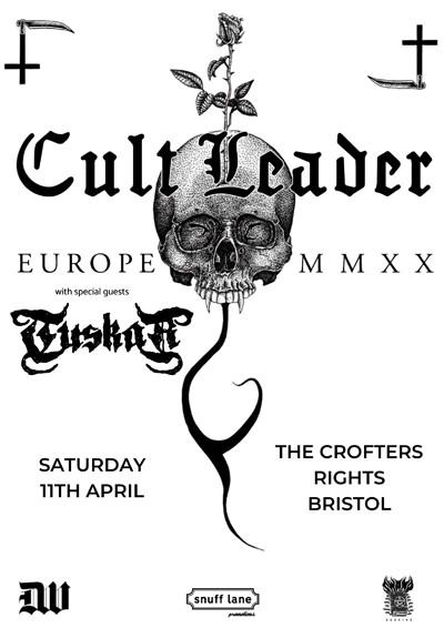 Cult Leader // Tuskar // + More at Crofters Rights in Bristol