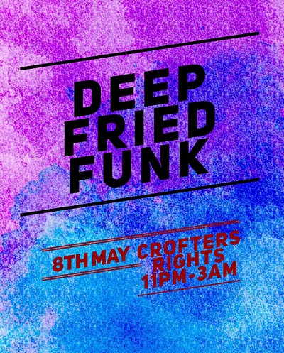 Deep Fried Funk at Crofters Rights in Bristol