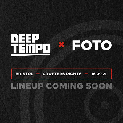 Deep Tempo x Foto at Crofters Rights in Bristol
