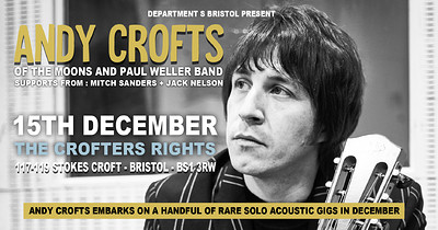 Dept S present ✰ Andy Crofts Acoustic Set ✰ at Crofters Rights in Bristol