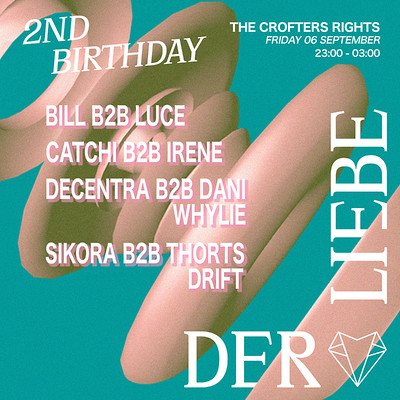 Der Liebe Presents: 2nd Birthday  at Crofters Rights in Bristol