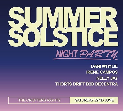 Der Liebe: Summer Solstice Day Night  at Crofters Rights in Bristol