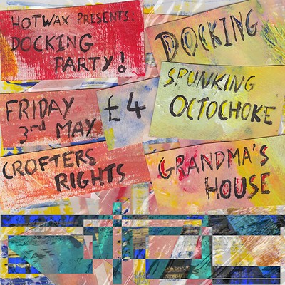Docking Party! Spunking Octochoke + Grandmas House at Crofters Rights in Bristol