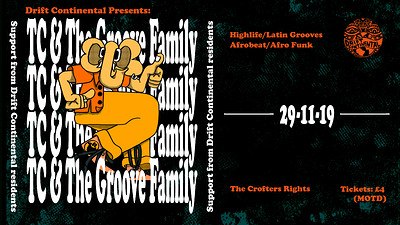 Drift Continental 008: TC & The Groove Family at Crofters Rights in Bristol