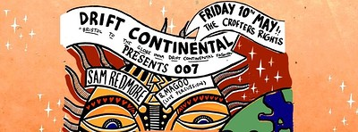 Drift Continental Presents: Sam Redmore & Magoo at Crofters Rights in Bristol