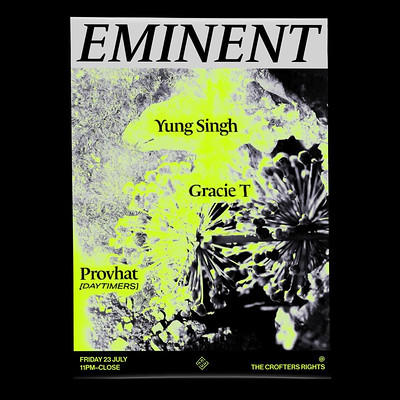 Eminent w/Yung Singh, Gracie T & Provhat Daytimers at Crofters Rights in Bristol