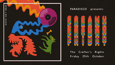FREAKY FRIDAY / PARADISCO  at Crofters Rights in Bristol