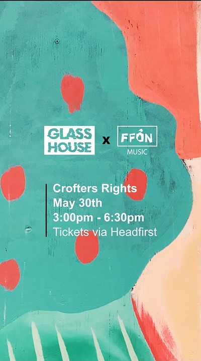 GLASSHOUSE x FFON at Crofters Rights in Bristol