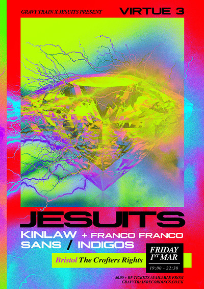JESUITS + KINLAW & FRANCO FRANCO + SANS + INDIGOS at Crofters Rights in Bristol