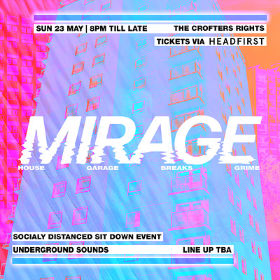 Mirage: Underground Sounds at Crofters Rights in Bristol
