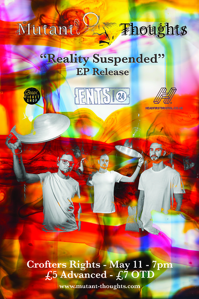 Mutant-Thoughts - Reality Suspended EP Release at Crofters Rights in Bristol