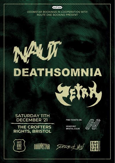 Naut / Deathsomnia / Zetra at Crofters Rights in Bristol