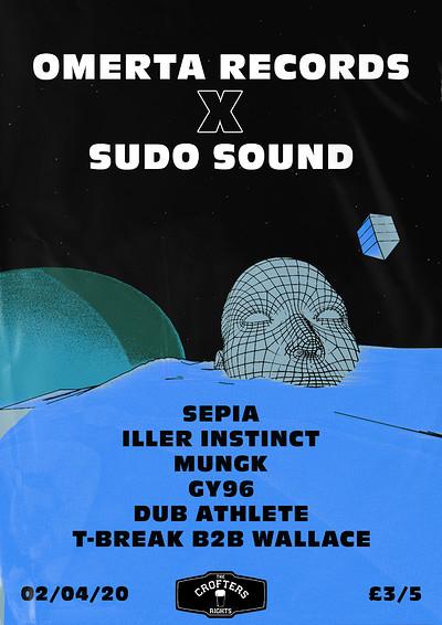Omertà X Sudo Sound: Sepia + more.  at Crofters Rights in Bristol