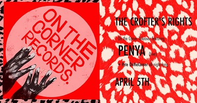 On The Corner Takeover: Penya (live) + Pete OTC at Crofters Rights in Bristol