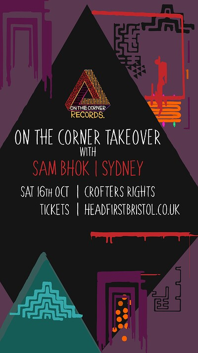 On The Corner Takeover: Sam Bhok & Sydney at Crofters Rights in Bristol