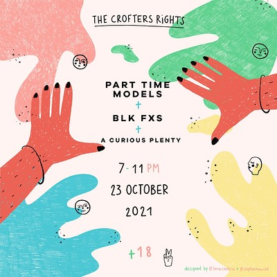 Part Time Models w/  BLK FXS + A Curious Plenty at Crofters Rights in Bristol