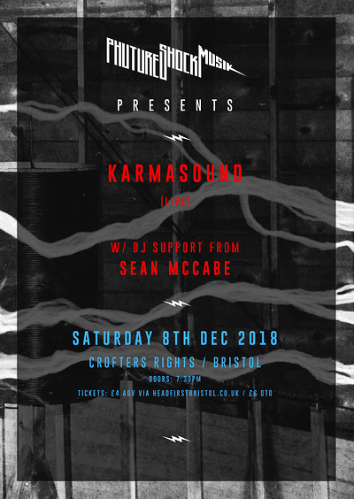Phuture Shock Musik presents: Karmasound at Crofters Rights in Bristol