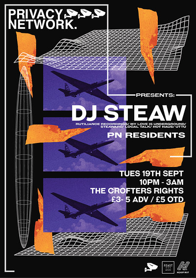 Privacy Network presents DJ Steaw at Crofters Rights in Bristol