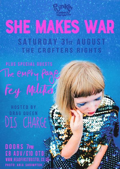 Punka: She Makes War, Fey Militia & The Empty Page at Crofters Rights in Bristol