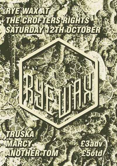Rye Wax Goes West #3  at Crofters Rights in Bristol